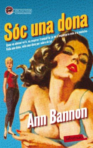Sóc una dona: Bannon, Ann