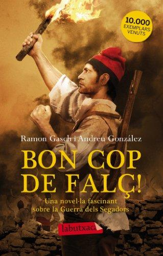 9788499306087: Bon Cop De Falç! (LB)