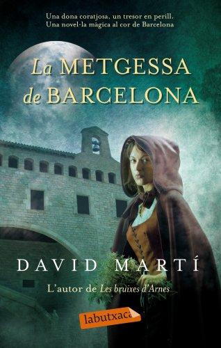 9788499306575: La Metgessa De Barcelona (Labutxaca)