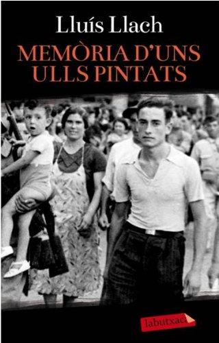 9788499306711: Memòria D'Uns Ulls Pintats (LABUTXACA)