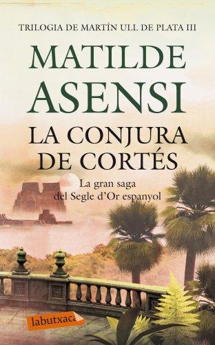 9788499306780: La Conjura De Cortés (LB)