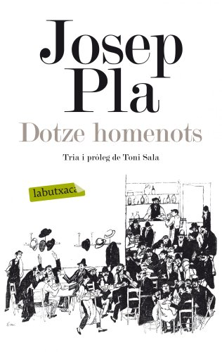 9788499307039: Dotze homenots