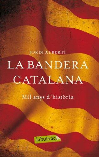 9788499307268: La bandera catalana