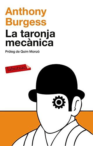 9788499308463: La Taronja Mecànica (LABUTXACA)
