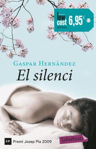 9788499308531: El Silenci (LB CAMPANYES)