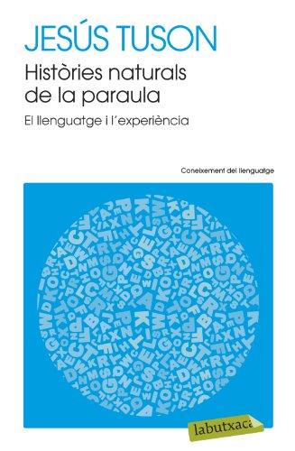 Històries naturals de la paraula: Jesús Tuson Valls