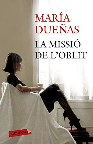 La missió de l'oblit: María Dueñas