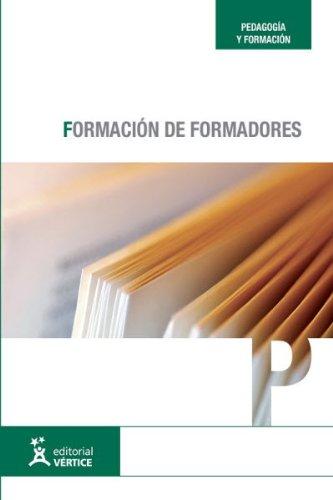 9788499310572: FORMACION DE FORMADORES