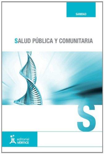9788499311234: Salud pública y comunitaria (Sanidad)