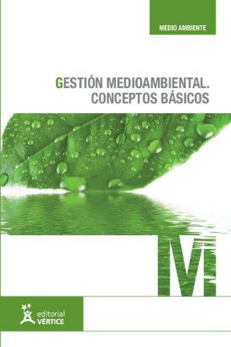 9788499311296: Gestión medioambiental: conceptos básicos (Medioambiente)