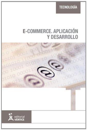 9788499311944: e-Commerce: aplicación y desarrollo (Tecnología)