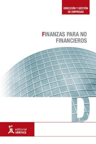 9788499313269: Finanzas para no financieros (Dirección y gestión de empresas)