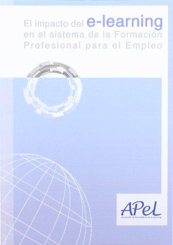 9788499315430: El impacto del e-learning en el sistema de la formación profesional para el empleo (Pedagogía y formación)
