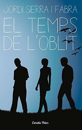 Temps de l oblit (Paperback): Jordi Sierra i
