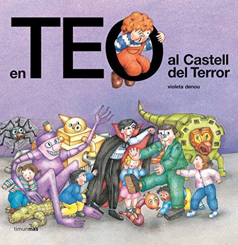 9788499320113: En Teo al Castell del Terror