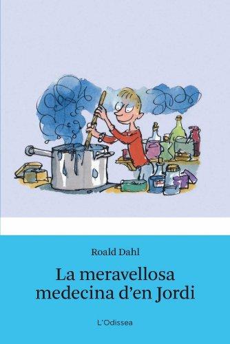 9788499320250: La meravellosa medecina d'en Jordi (L'Odissea 3)