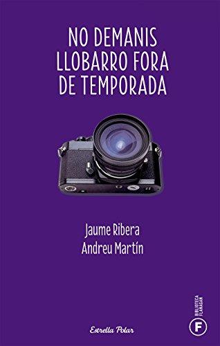 No demanis llobarro fora de temporada (Paperback): Jaume Ribera