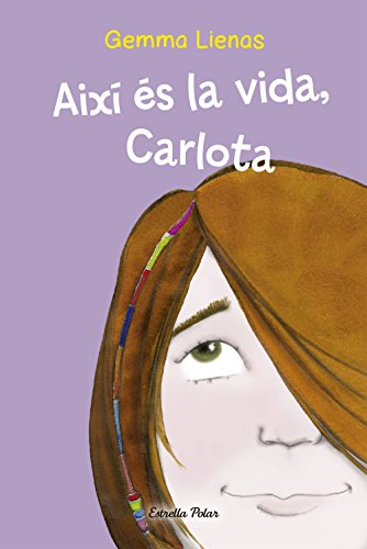 9788499320335: Així és la vida, Carlota (Odissea 4)