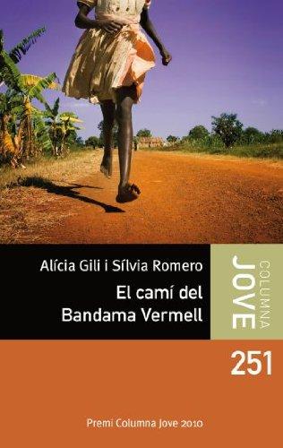 9788499321011: El camí del Bandama Vermell: Premi Columna Jove 2010