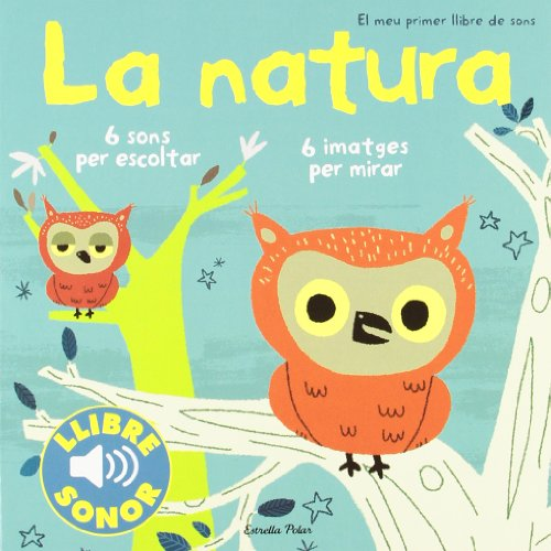9788499321158: La natura. El meu primer llibre de sons