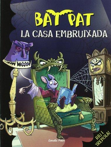 9788499322162: La casa embruixada (Bat Pat)