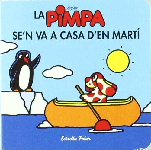 9788499322360: La Pimpa se´ n va a casa d´en Martí (Catalan Edition)