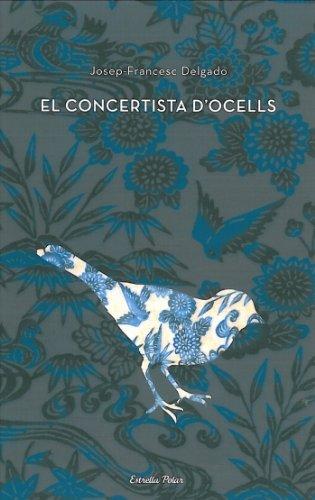 9788499322476: El concertista d'ocells