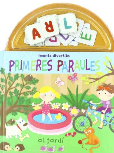 9788499323138: Primeres paraules al jardí. Imants divertits (LA LLUNA DE PAPER)