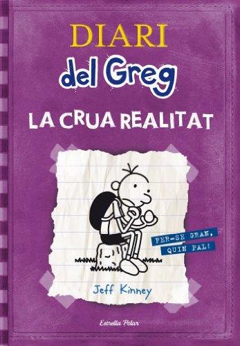 9788499323244: Diari del Greg 5. la crua realitat