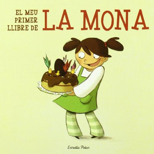 9788499323602: El Meu Primer Llibre De La Mona (LA LLUNA DE PAPER)