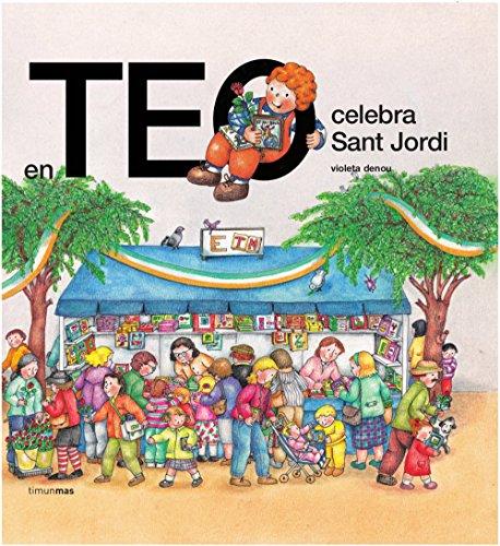 9788499324579: En Teo celebra Sant Jordi (EN TEO DESCOBREIX EL MÓN)