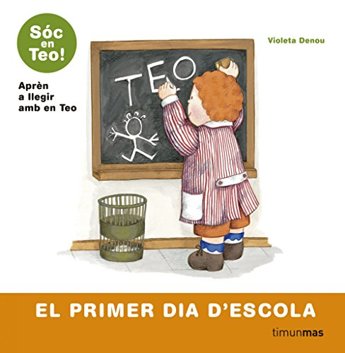 9788499324609: El primer dia d'escola (Hola, sóc en Teo!)