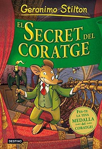 9788499324920: El secret del coratge (Geronimo Stilton)