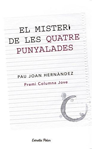 9788499326146: El misteri de les quatre punyalades: Premi Columna Jove (Col·lecció Jove)
