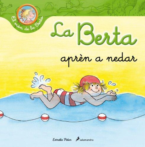 9788499326283: La Berta Aprèn A Nedar (El món de la Berta)