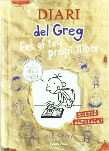 9788499326382: Diari del Greg. Fes el teu propi llibre: Edició ampliada!