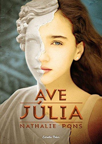 9788499327693: Ave, Júlia (L' illa del temps)