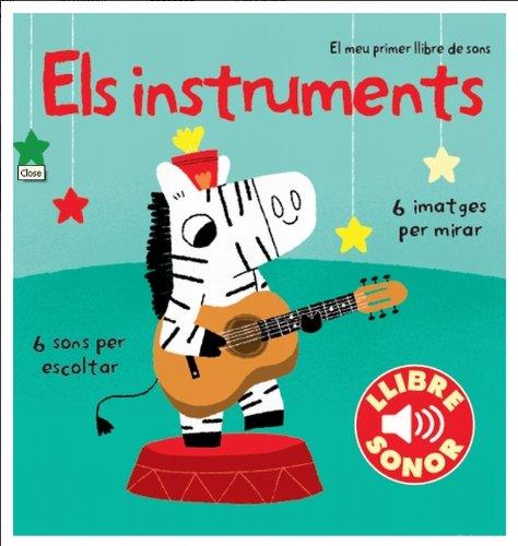 9788499327891: Els instruments. El meu primer llibre de sons