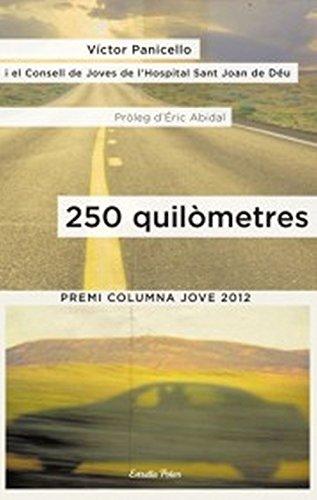 9788499327945: 250 quilòmetres