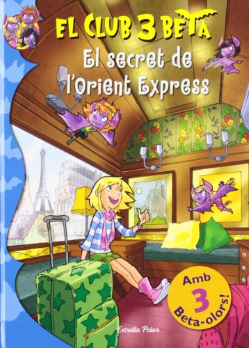 9788499328966: El secret de l'Orient Express (El Club 3 Beta)
