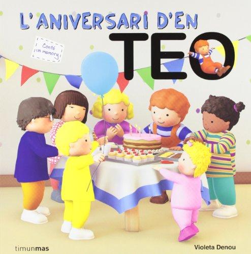 9788499329475: L'aniversari d'en Teo
