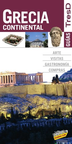 9788499350141: Grecia Continental / Continental Greece (Guias Tresd / Threed Guides) (Spanish Edition)