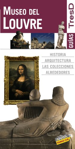 9788499350219: Museo del Louvre / Louvre Museum (Guias Tresd / Threed Guides) (Spanish Edition)