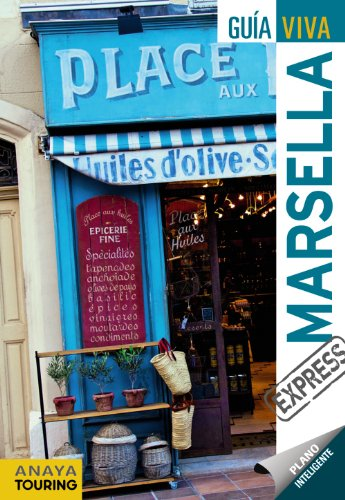9788499352671: Marsella / Marseille (Guia Viva Express / Live Guide Express) (Spanish Edition)