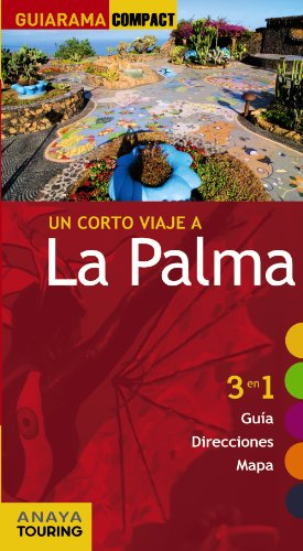 9788499352763: La Palma (Guiarama Compact - España)