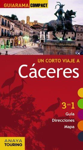 9788499353326: Cáceres (Guiarama Compact - España)