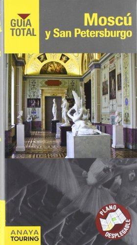 9788499353531: Moscú y San Petersburgo (Guía Total - Internacional)