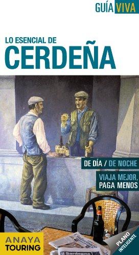 9788499353753: Lo esencial de Cerdena / Essential Sardinia (Guia Viva / Live Guide) (Spanish Edition)