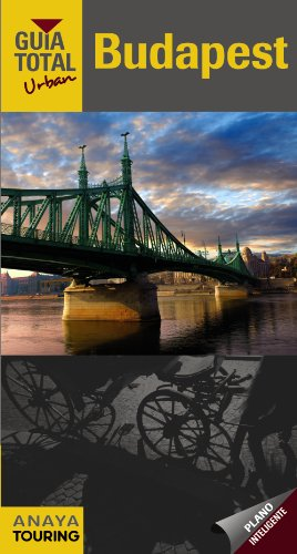 9788499353814: Budapest (Guia Total: Urban / Total Guides: Urban) (Spanish Edition)