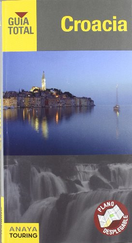 9788499353852: Croacia / Croatia (Guia Total / Total Guide) (Spanish Edition)